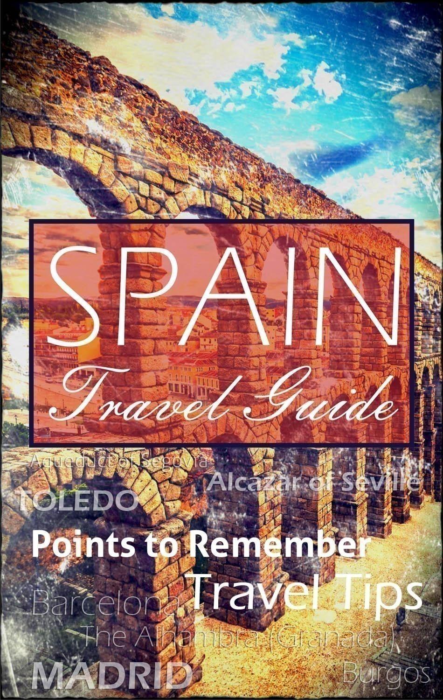Spain Travel Guide #Spain #Guide