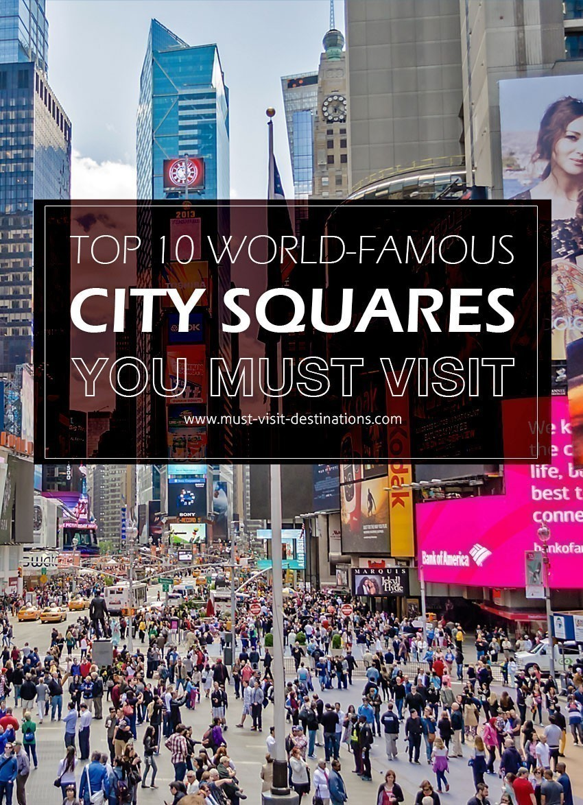 TOP 10 World-famous City Squares You Must Visit #travel