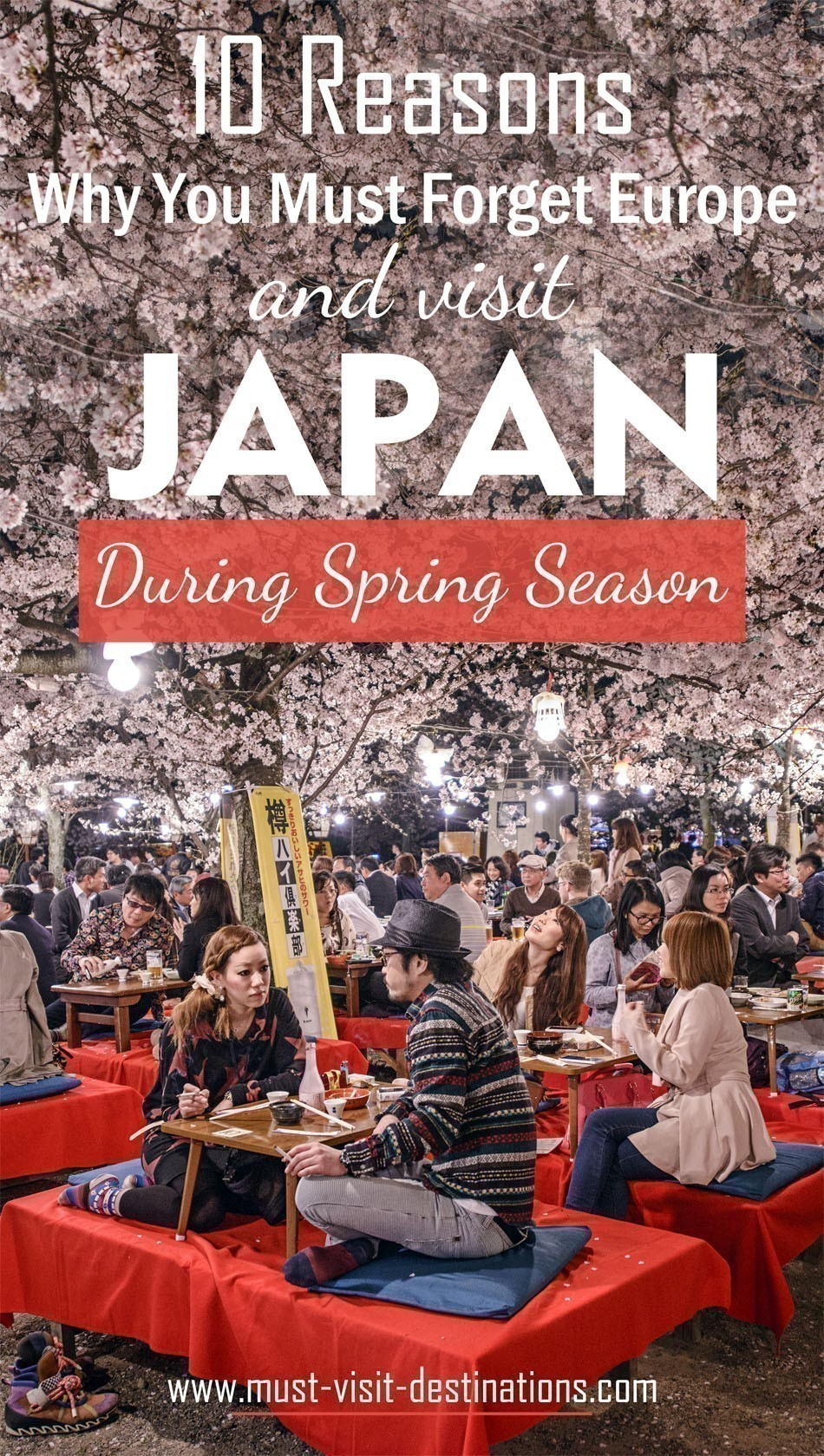 10 Reasons Why You Must Forget Europe and Visit Japan During Spring Season #travel #japan