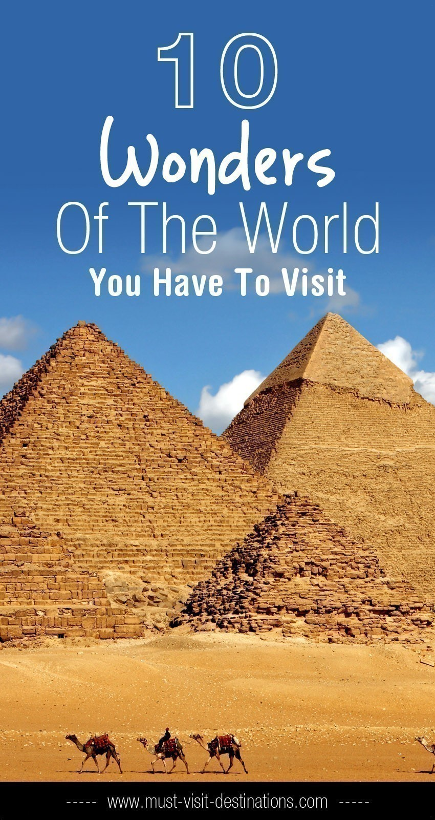 10 Wonders Of The World You Have To Visit #wonders #travel