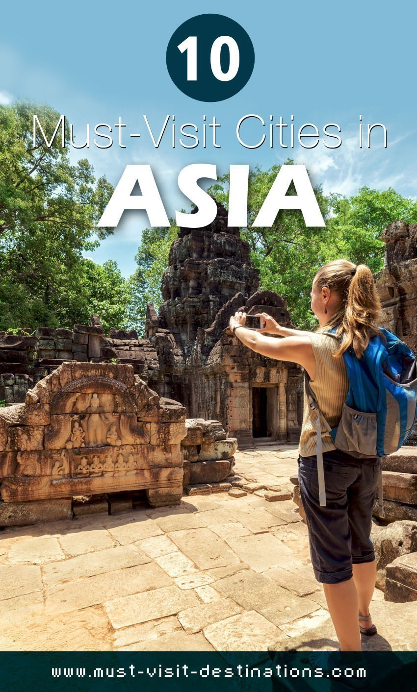 10 Must-Visit Cities in Asia #travel #asia