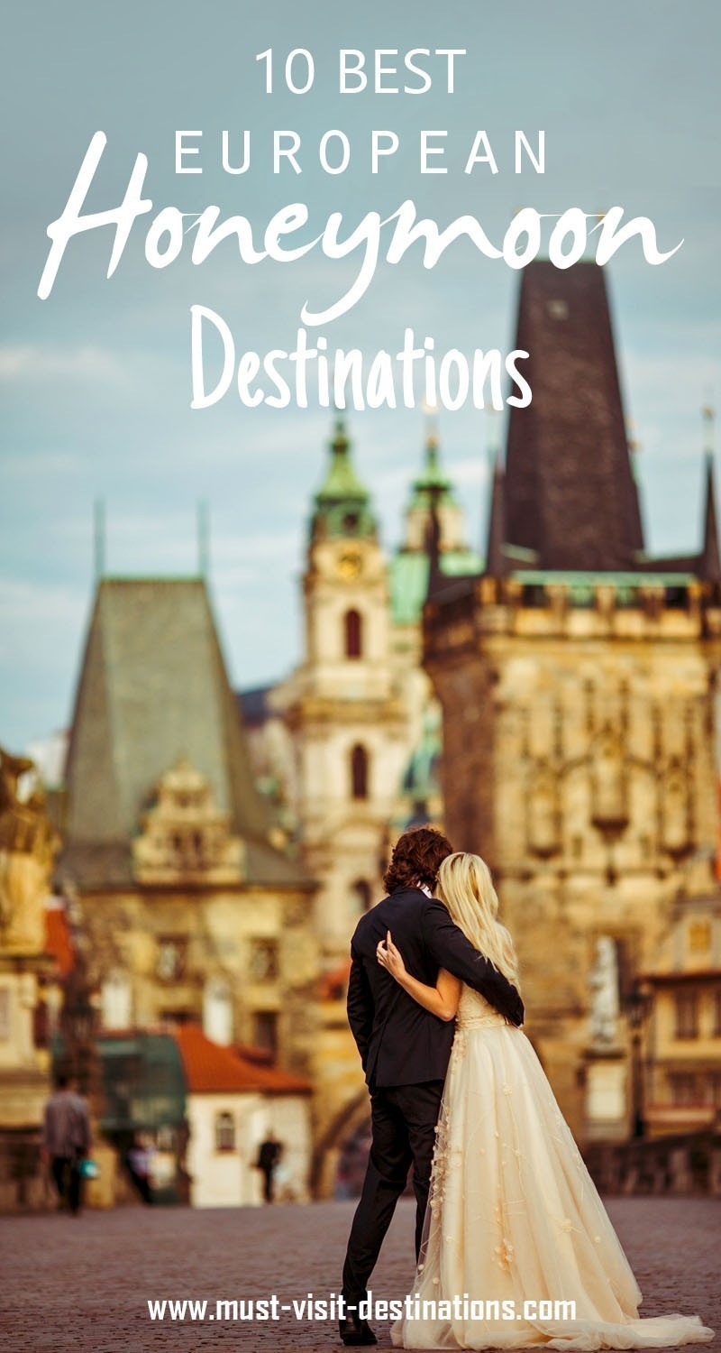 10 Best European Honeymoon Destinations #honeymoon #romantic