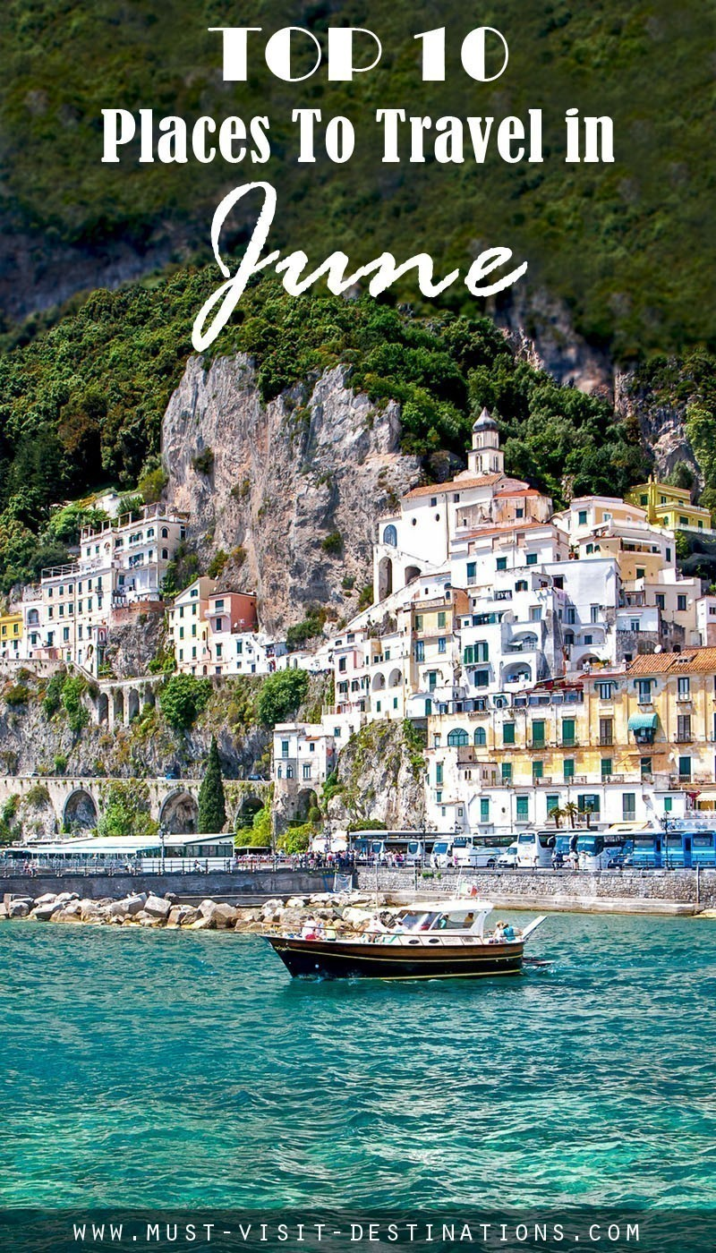 TOP 10 Places To Travel in June #travel