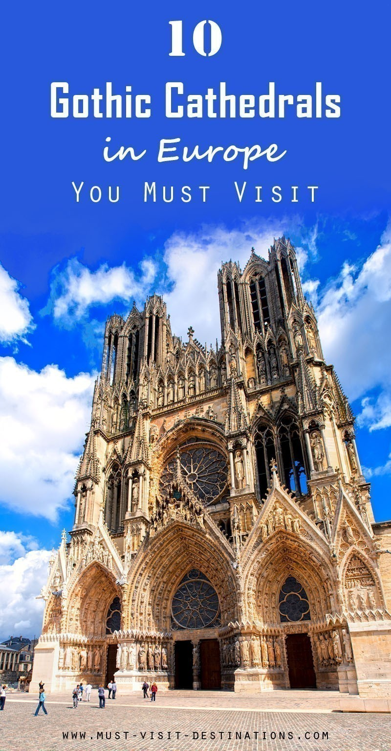 TOP 10 Gothic Cathedrals in Europe You Must Visit #travel #culture