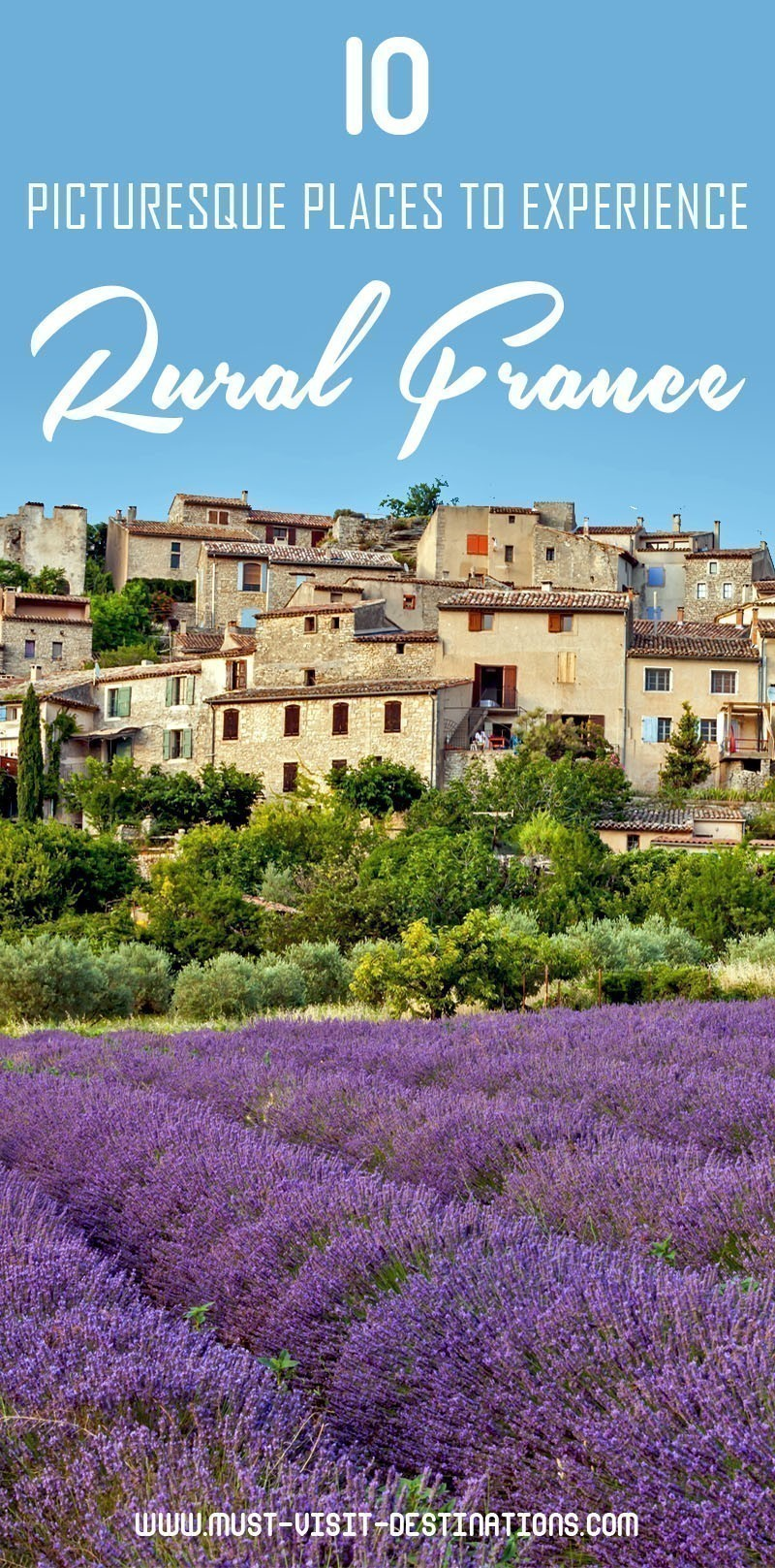 10 Picturesque Places to Experience Rural France #travel #france